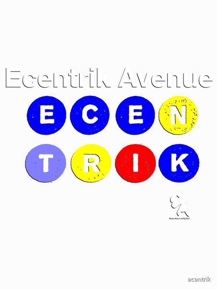 Ecentrik Avenue by ecentrik