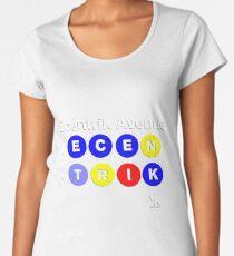 Ecentrik Avenue Women's Premium T-Shirt