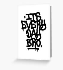It's Everyday Bro Jake Paul Team 10 T-Shirt Greeting Card