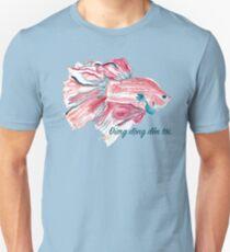 """Betta fish: """"Đừng động đến tôi."""" (Don't touch me.) Unisex T-Shirt"""