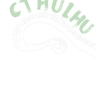 Cthulhu Is My Spirit Animal! by Sublantis