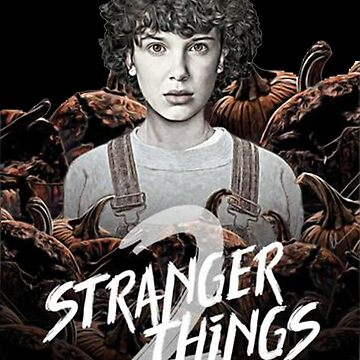 STRANGER THINGS by claraamstrong