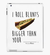 I Roll Blunts Bigger Than Your iPad Case/Skin