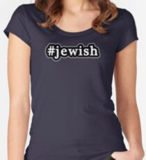 Jewish - Hashtag - Black & White Women's Fitted Scoop T-Shirt