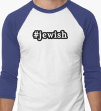 Jewish - Hashtag - Black & White Men's Baseball ¾ T-Shirt