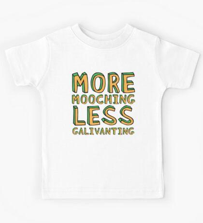 More Mooching, Less Galivanting Kids Clothes