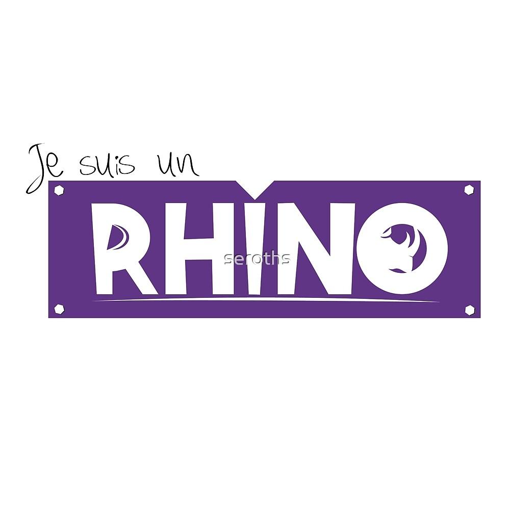 I am a rhino by seroths