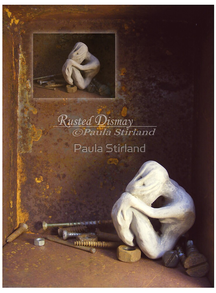 Rusted Dismay by Paula Stirland