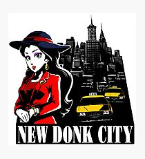 Welcome to New Donk City! Photographic Print