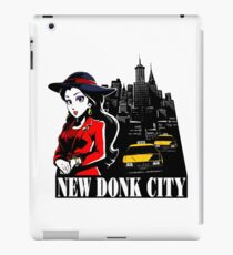 Welcome to New Donk City! iPad Case/Skin