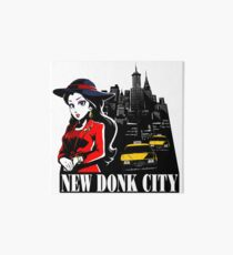 Welcome to New Donk City! Art Board