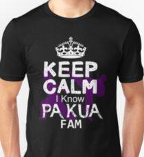 Keep calm I Know pa kua Fam Unisex T-Shirt