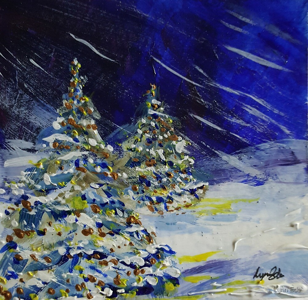 Christmas Trees in the Snow! by Lynn Ede