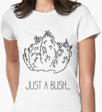 just a bush...- black lines Women's Fitted T-Shirt