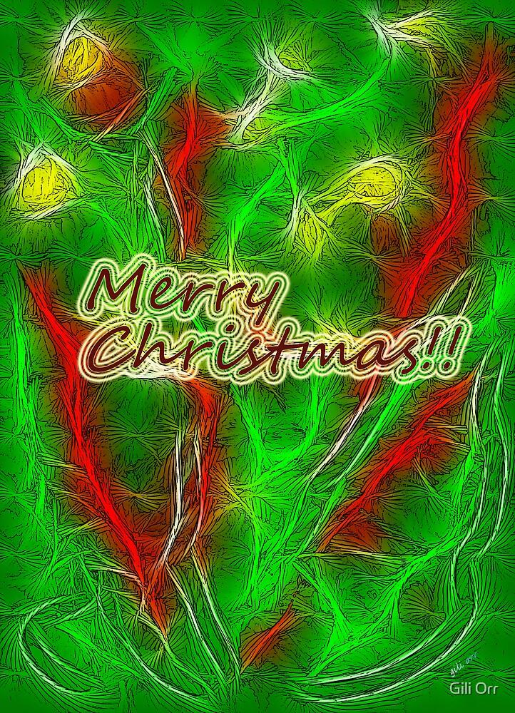 Merry Christmas!! - II by Gili Orr