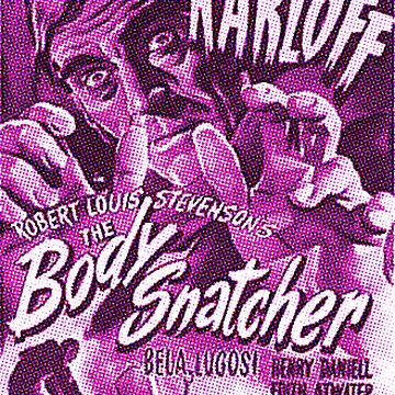Karloff THE Body Snatcher by MaskedMarvel