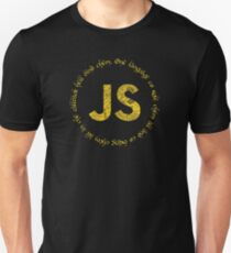 JavaScript - One language to rule them all Unisex T-Shirt