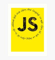 JavaScript - One language to rule them all Art Print