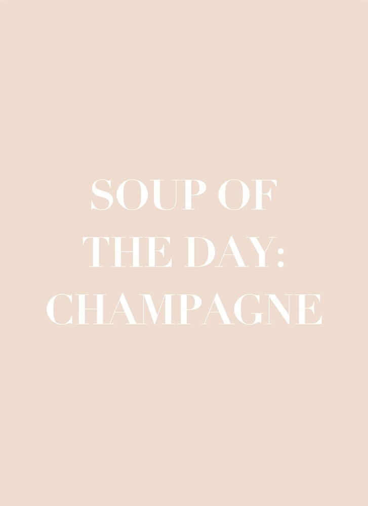 Soup of the day: Champagne by PineappleInk