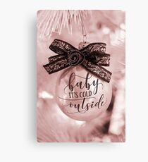 Baby It's Cold Outside Ornament Canvas Print