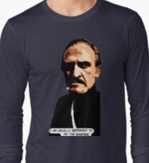 I am usually referred to as the Master. Universally. Long Sleeve T-Shirt