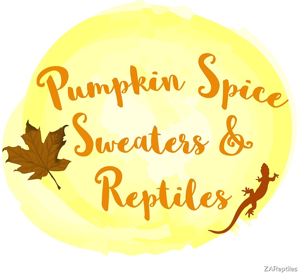 Pumpkin spice, Sweaters, and Reptiles 2 by ZAReptiles