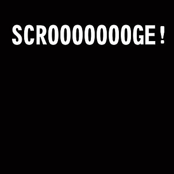 Scroooooge 2 by silentstead