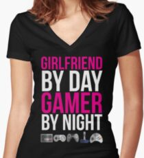 Girlfriend by day Gamer by night T-shirt Women's Fitted V-Neck T-Shirt