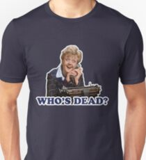Who's dead? Murder she wrote T-Shirt