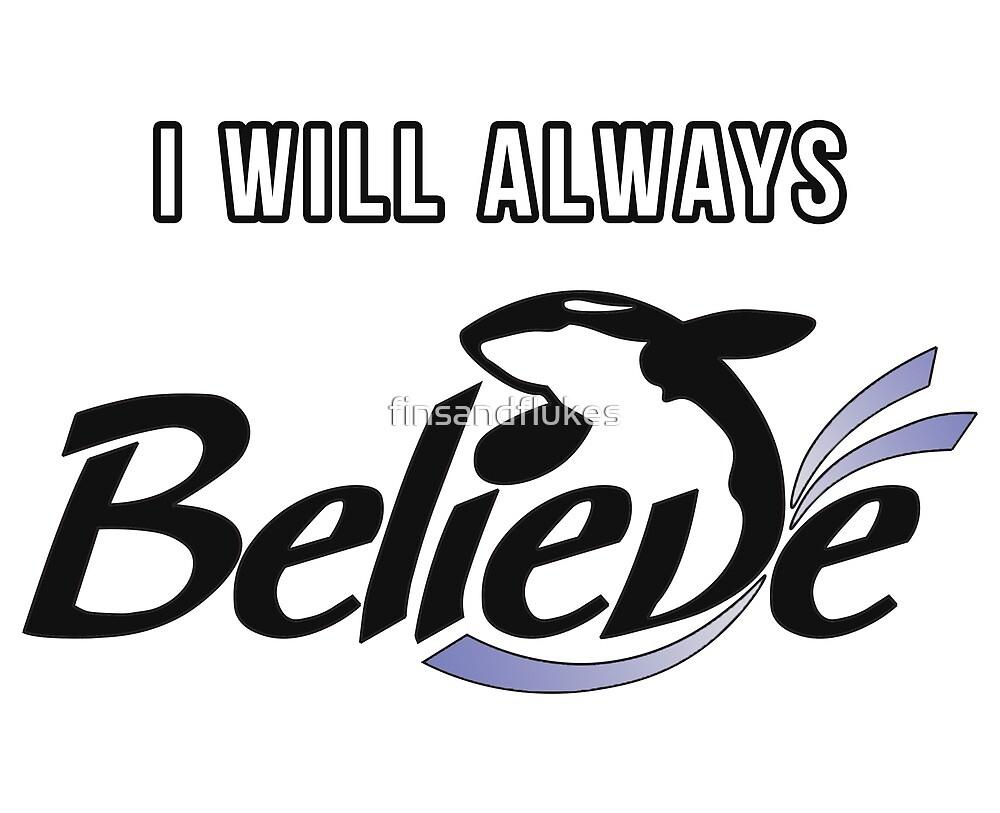I Will Always Believe by finsandflukes
