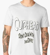 CUP HEAD DON'T DEAL WITH THE DEVIL Men's Premium T-Shirt