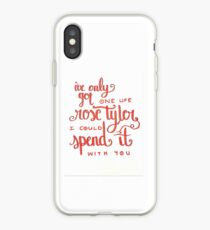 i only have one life, rose tyler iPhone Case