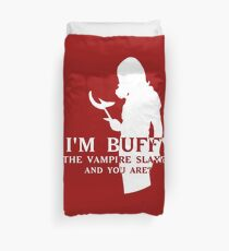 I'm Buffy, the Vampire Slayer Duvet Cover
