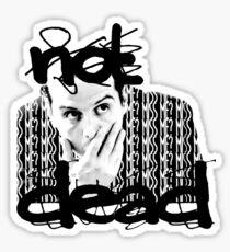 Not dead. - Sherlock BBC [Jim Moriarty] Sticker