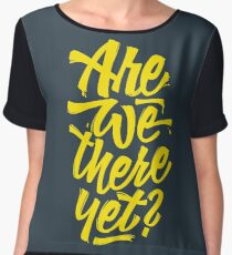 Are we there yet? - Typographic Road Trip Design Chiffon Top