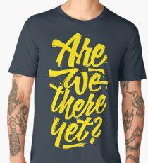 Are we there yet? - Typographic Road Trip Design Men's Premium T-Shirt
