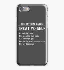 Parks and Recreation - TREAT YO SELF iPhone Case/Skin