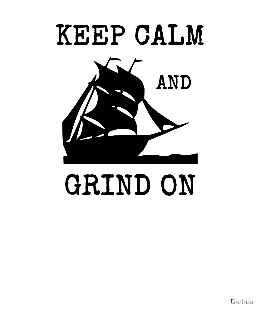 Keep Calm and grind on sailing sailboat Captains shirt  by Dorinta
