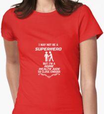 Not Superhero But Home Health Aide T-Shirt