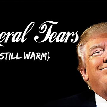 Trump liberale Tränen von pornflakes