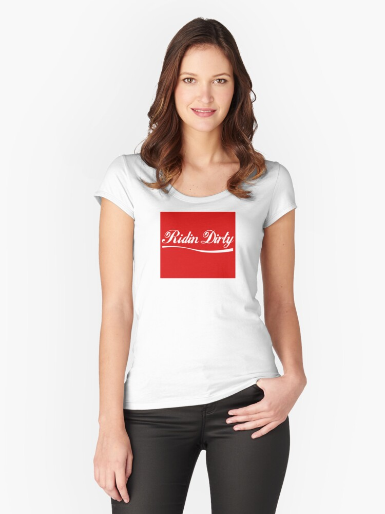 Ridin Dirty Cola swoosh Women's Fitted Scoop T-Shirt Front