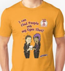 I can find people with my eyes shut! T-Shirt T-Shirt