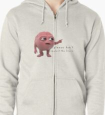 please don't neglect the brain Zipped Hoodie