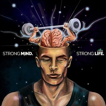 Strong Mind Strong Life by fearlessmotivat