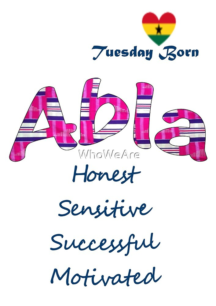 Tuesday Born Ghanaian Female Name 'Abla' in pink by WhoWeAre