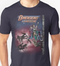 Dimensions and Babysitting Unisex T-Shirt