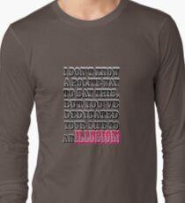 Life's DEDICATION~~~ T-Shirt