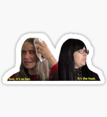 Portlandia- It's the heat Sticker