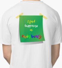 I find happiness in Rainbows Classic T-Shirt