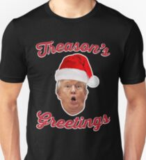 Treason's greetings T-Shirt